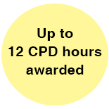 Up to 12 CPD Hours awarded