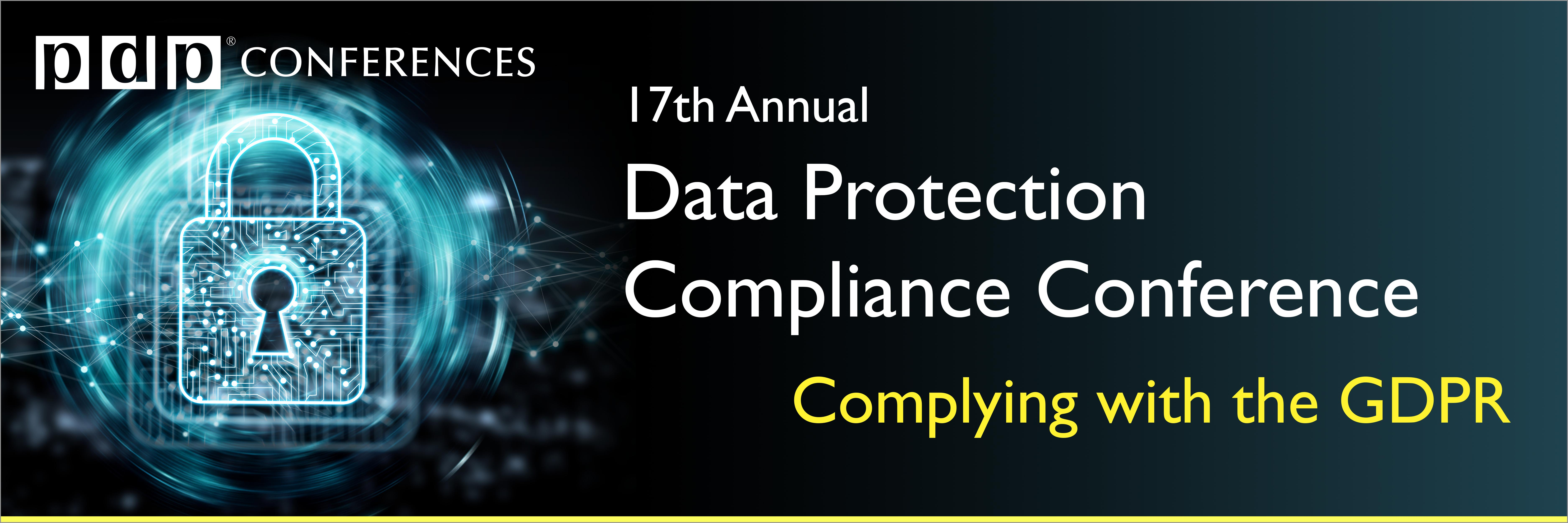 17th Annual Data Protection Compliance Conference