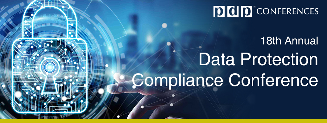 18th Annual Data Protection Compliance Conference