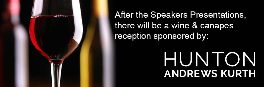 Wine & Canapes reception sponsored by Hunton Andrews Kurth